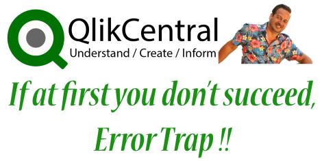 Qlik Error Trap